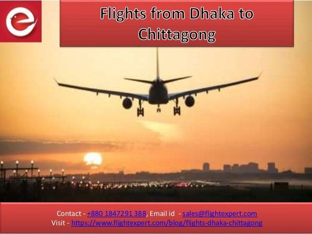 Contact - +880 1847291 388, Email id - sales@flightexpert.com Visit - https://www.flightexpert.com/blog/flights-dhaka-chit...