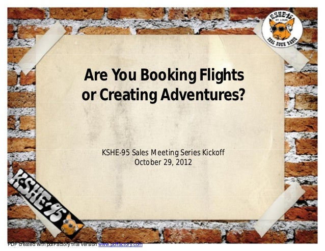 Are You Booking Flights                                or Creating Adventures?                                         KSH...