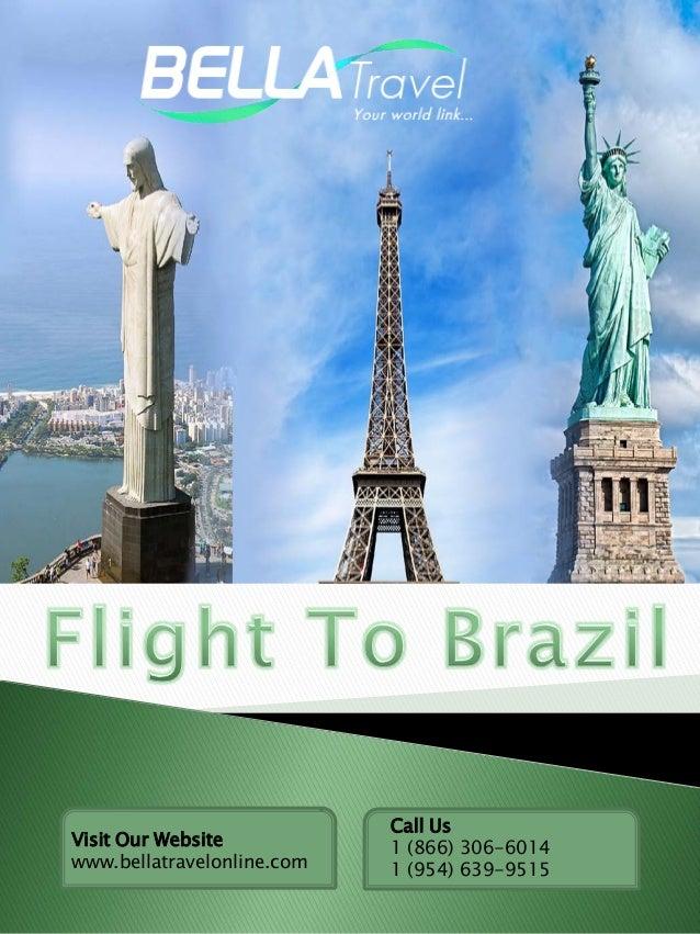 Visit Our Website www.bellatravelonline.com Call Us 1 (866) 306-6014 1 (954) 639-9515