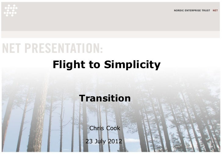 Flight to Simplicity    Transition       Chris Cook      23 July 2012