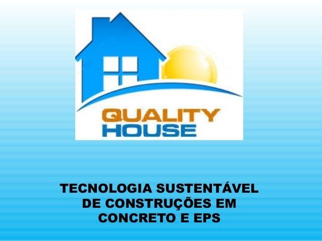 TECNOLOGIA SUSTENTÁVEL DE CONSTRUÇÕES EM CONCRETO E EPS