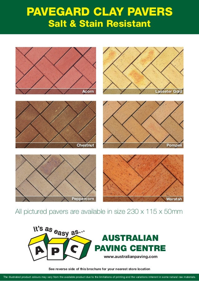 PAVEGARD CLAY PAVERS Salt & Stain Resistant The illustrated product colours may vary from the available product due to the...