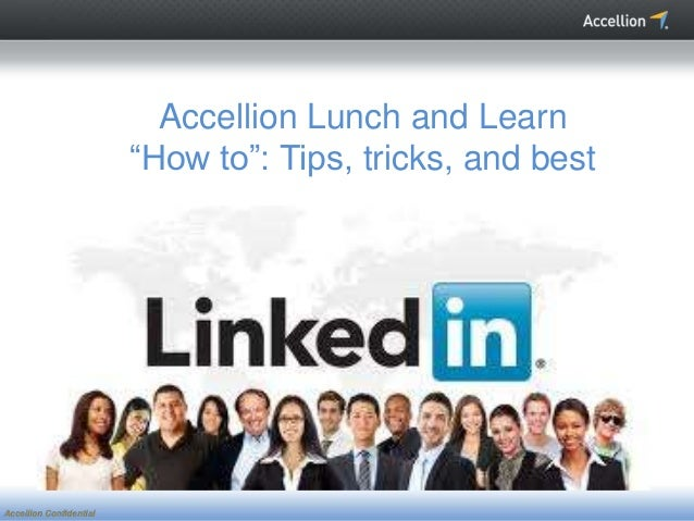 """Accellion ConfidentialAccellion ConfidentialAccellion Lunch and Learn""""How to"""": Tips, tricks, and bestpractices."""