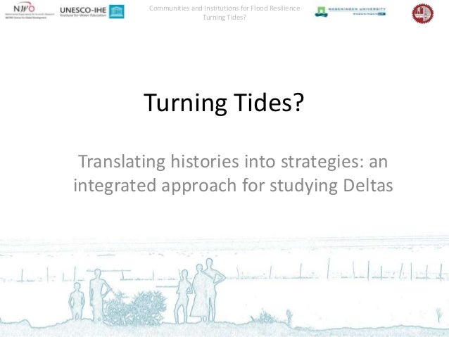 Communities and Institutions for Flood Resilience                        Turning Tides?         Turning Tides? Translating...