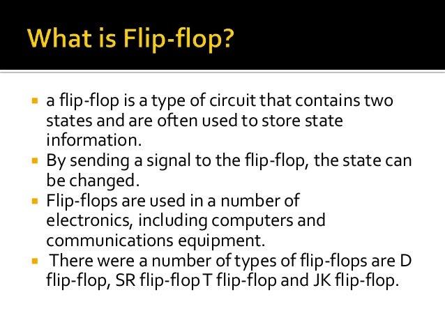 3.  a flip flop is