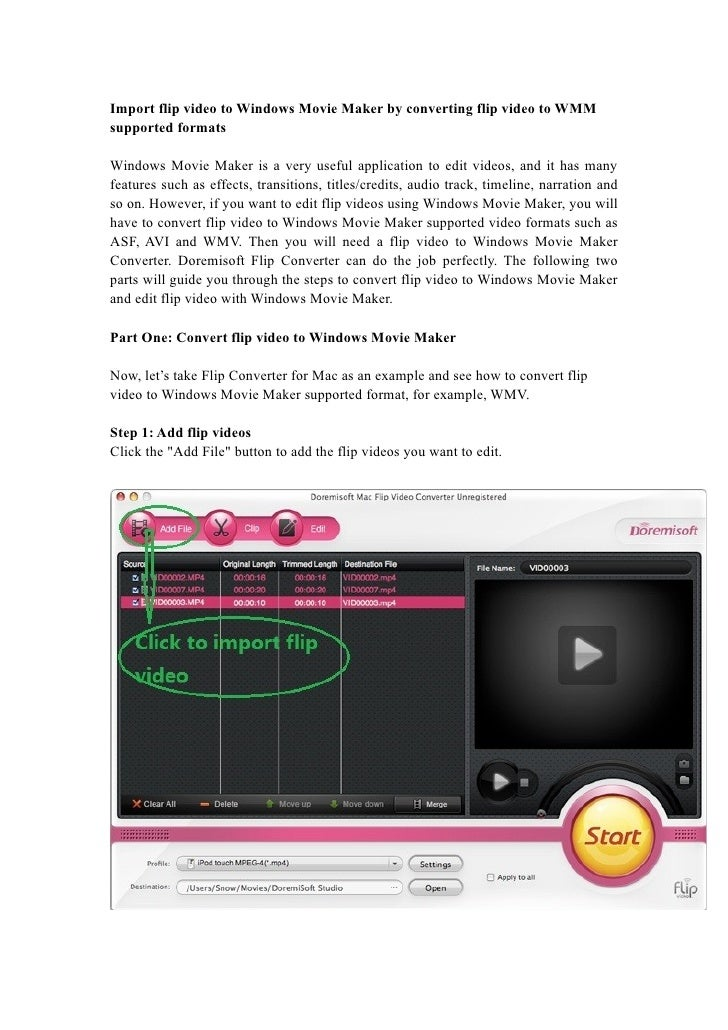 Import flip video to Windows Movie Maker by converting flip video to WMM supported formats  Windows Movie Maker is a very ...
