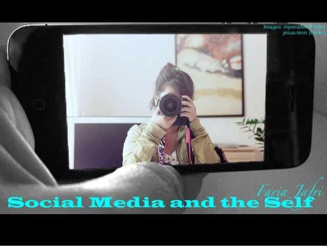 The Social Media and the Self