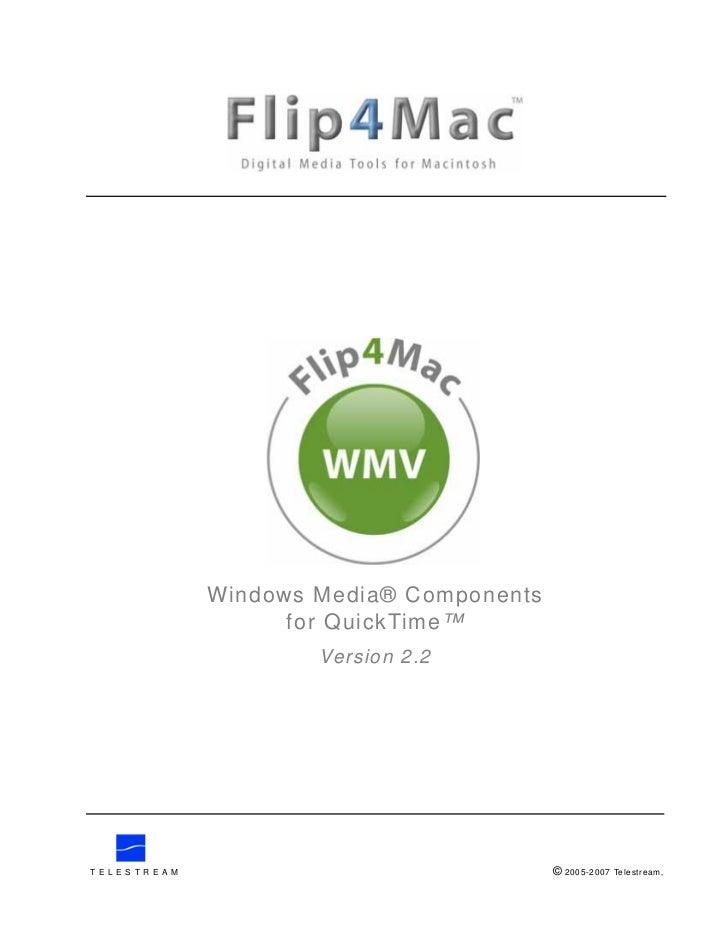 Windows Media® Components                            for QuickTime™                              Version 2.2T E L E S T R ...