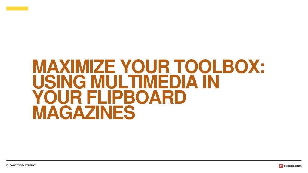 Flipboard for Educators: Using Multimedia Tools