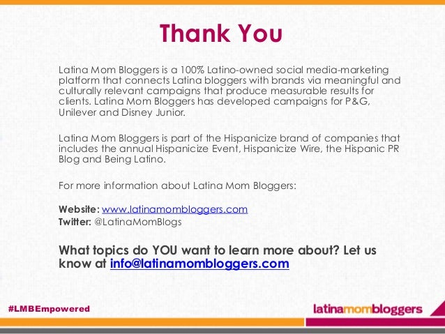 Thank You Latina Mom Bloggers is a 100% Latino-owned social media-marketing platform that connects Latina bloggers with br...
