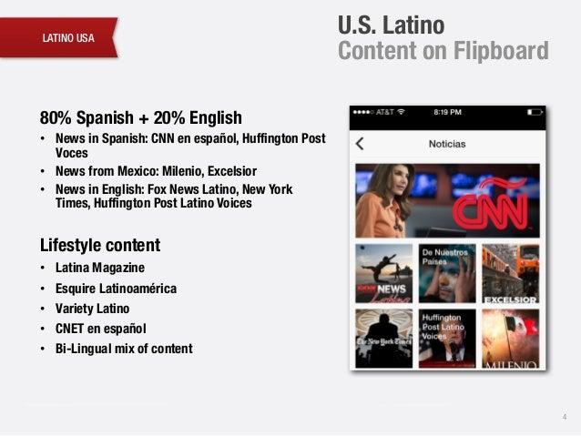 LATINO USA 4 U.S. Latino Content on Flipboard 80% Spanish + 20% English • News in Spanish: CNN en español, Huffington Post...
