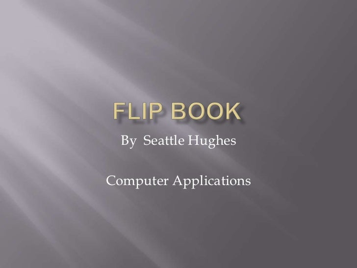 By Seattle HughesComputer Applications