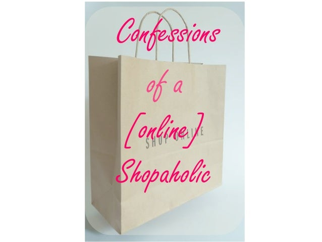 of aConfessions[online]Shopaholic