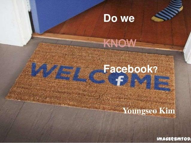 Do weKNOWFacebook?Youngseo KimImage@bmtoda