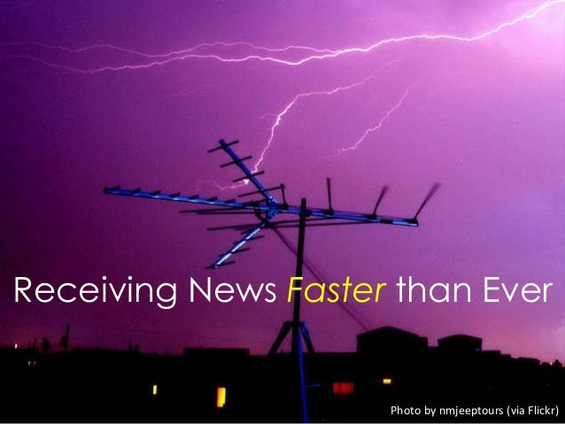Receiving News Faster than EverPhoto by nmjeeptours (via Flickr)