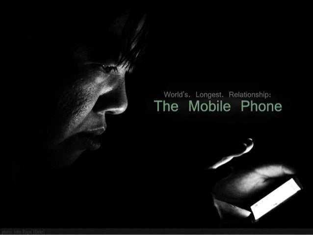 World's Longest Relationship: The Mobile Phone
