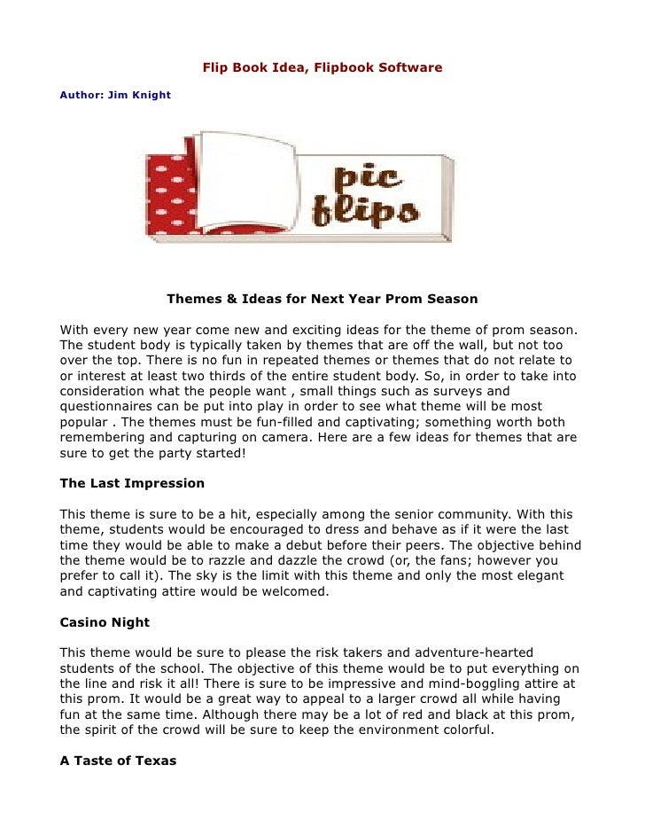 Flip Book Idea, Flipbook SoftwareAuthor: Jim Knight                 Themes & Ideas for Next Year Prom SeasonWith every new...