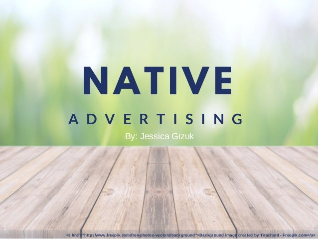 "NATIVE A D V E R T I S I N G <a href=""http://www.freepik.com/free-photos-vectors/background"">Background image created by T..."