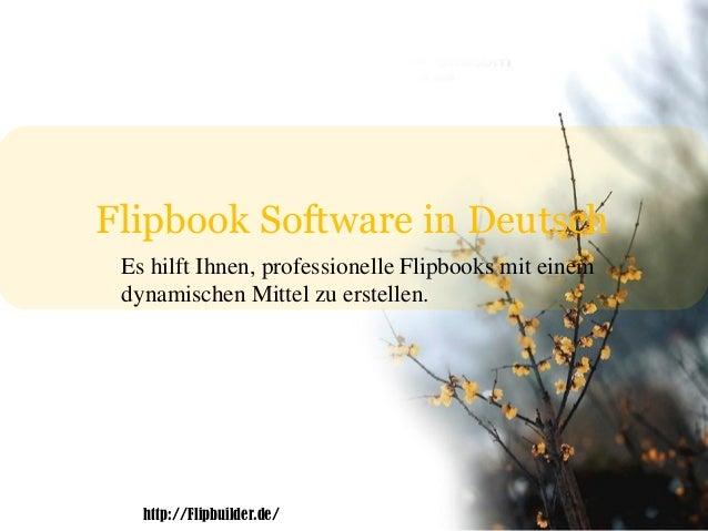 Flipbook Software in Deutsch Es hilft Ihnen, professionelle Flipbooks mit einem dynamischen Mittel zu erstellen. http://Fl...