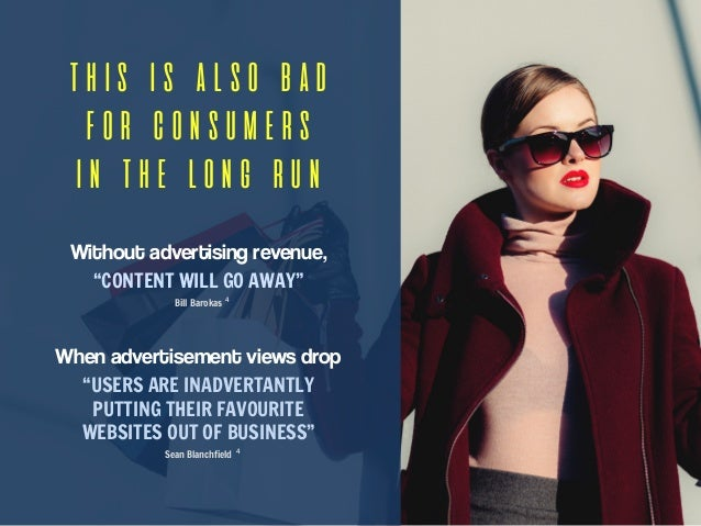 """THIS IS ALSO BAD FOR CONSUMERS IN THE LONG RUN Without advertising revenue, """"CONTENT WILL GO AWAY"""" Bill Barokas When adver..."""