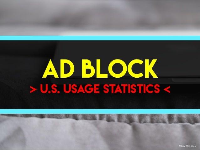AD BLOCK > U.S. Usage statistics < Viktor Hanacek