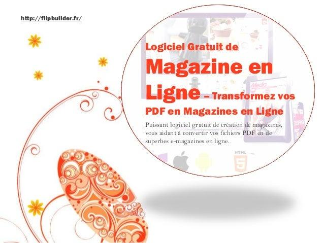 Logiciel Gratuit de Magazine en Ligne–Transformez vos PDF en Magazines en Ligne  Puissant logiciel gratuit de création de ...