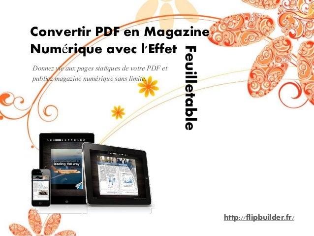 Donnez vie aux pages statiques de votre PDF et publiez magazine numérique sans limite.  Convertir PDF en Magazine Numériqu...