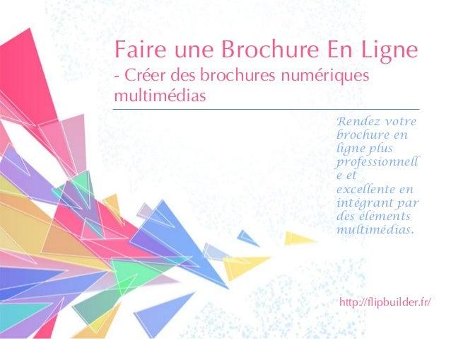 Faire une Brochure En Ligne  -Créer des brochures numériques multimédias  Rendez votre brochure en ligne plus professionne...