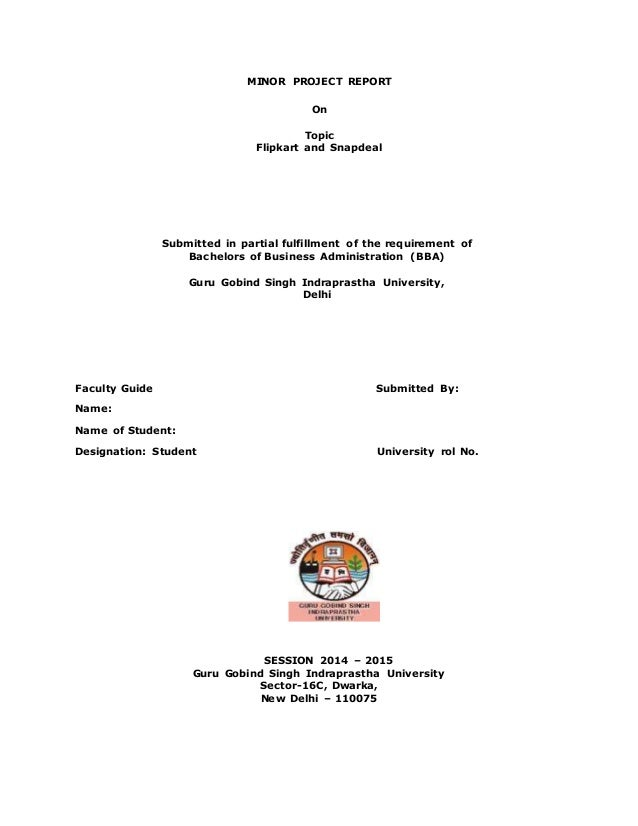 b4beb0577 MINOR PROJECT REPORT On Topic Flipkart and Snapdeal Submitted in partial  fulfillment of the requirement of ...