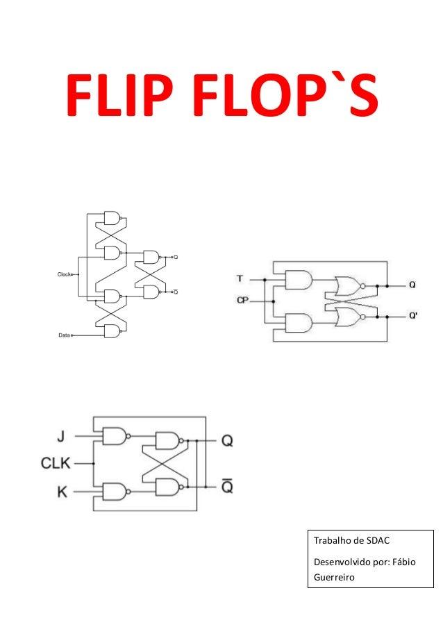 1FLIP FLOP`STrabalho de SDACDesenvolvido por: FábioGuerreiro