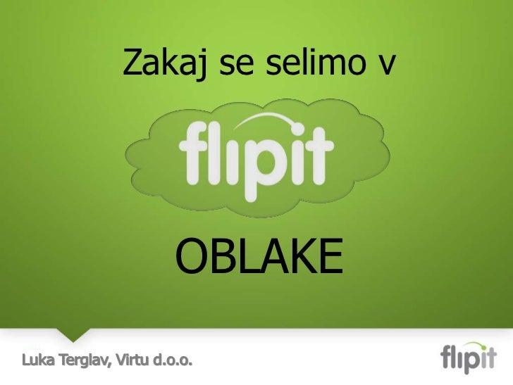 Zakaj se selimo v<br />OBLAKE<br />Luka Terglav, Virtu d.o.o.<br />