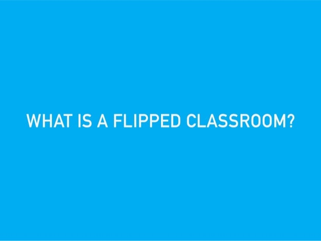 Get Flipped!: How To Flip Your Classroom for 2015 Slide 2