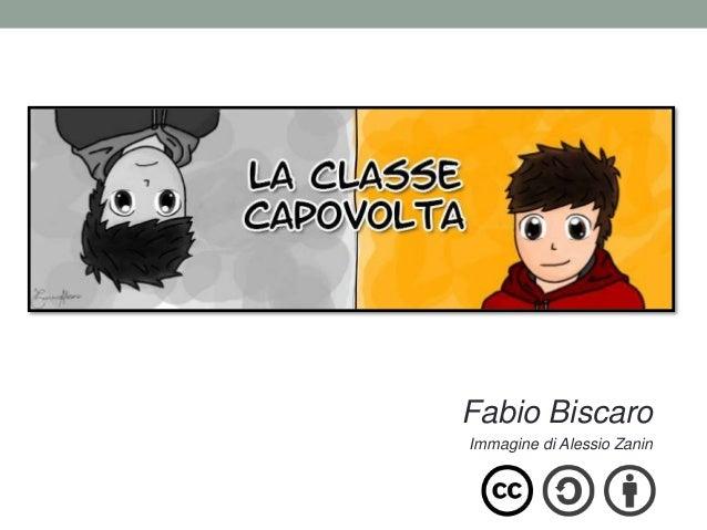FLIPPED CLASSROOM Fabio Biscaro Immagine di Alessio Zanin