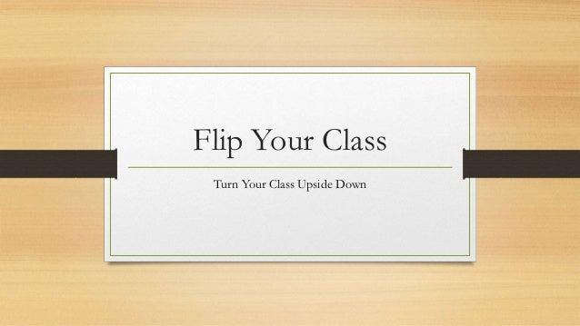 4/29/15 Flipped Classroom Webinar Presentation Slide 2