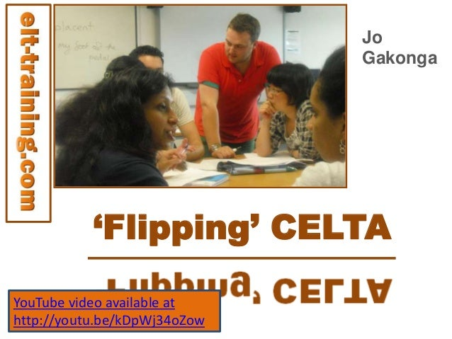 'Flipping' CELTAJoGakongaYouTube video available athttp://youtu.be/kDpWj34oZow