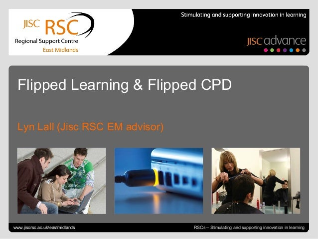 Go to View > Header & Footer to edit July 22, 2013 | slide 1RSCs – Stimulating and supporting innovation in learning Flipp...