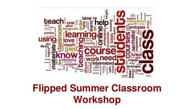 Flipped Summer Classroom  Workshop