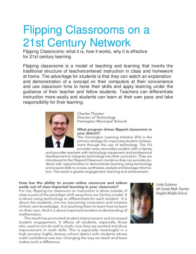 Flipping Classrooms on a 21st Century Network Flipping Classrooms: what it is, how it works, why it is effective for 21st ...