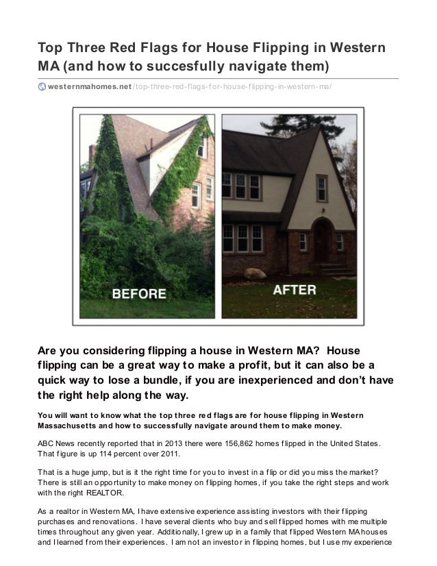 Top Three Red Flags for House Flipping in Western MA (and how to succesfully navigate them) westernmahomes.net /top-three-...