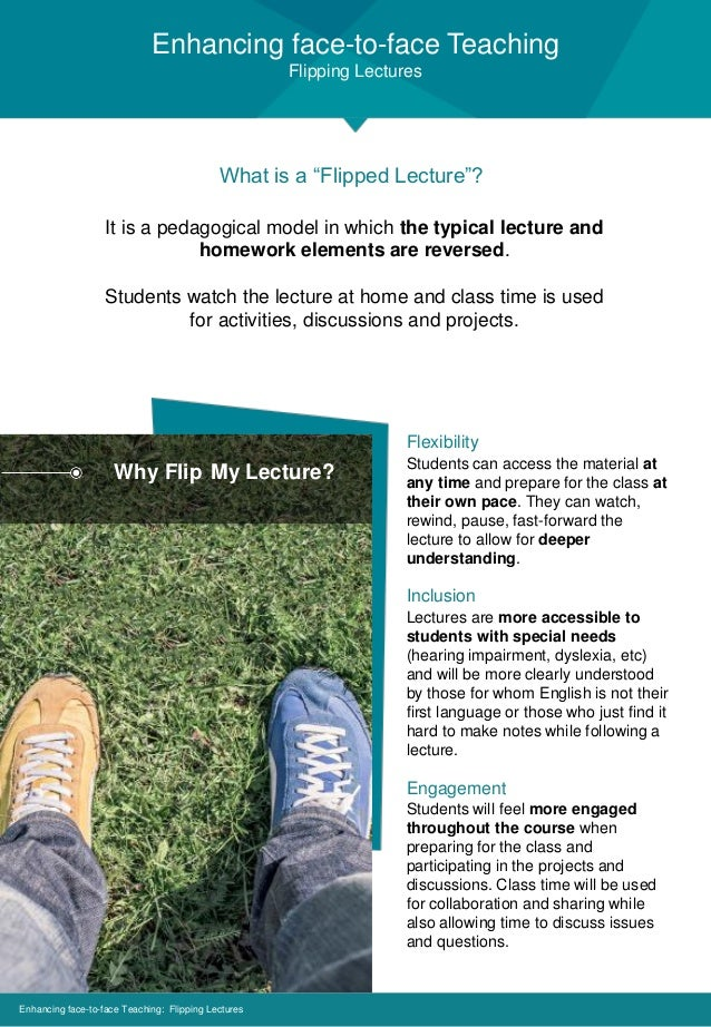 """Enhancing face-to-face Teaching Flipping Lectures Enhancing face-to-face Teaching: Flipping Lectures What is a """"Flipped Le..."""