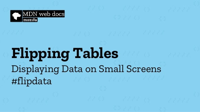 Flipping Tables Displaying Data on Small Screens #flipdata