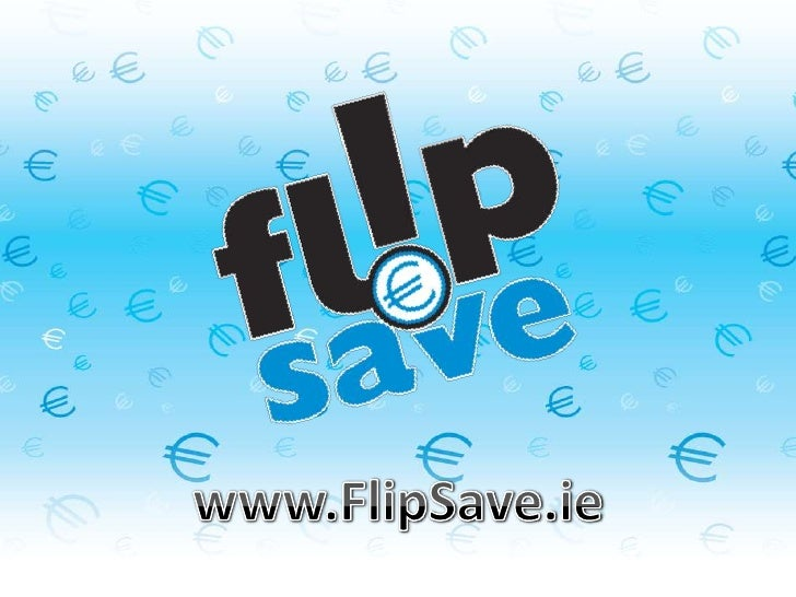 www.FlipSave.ie<br />
