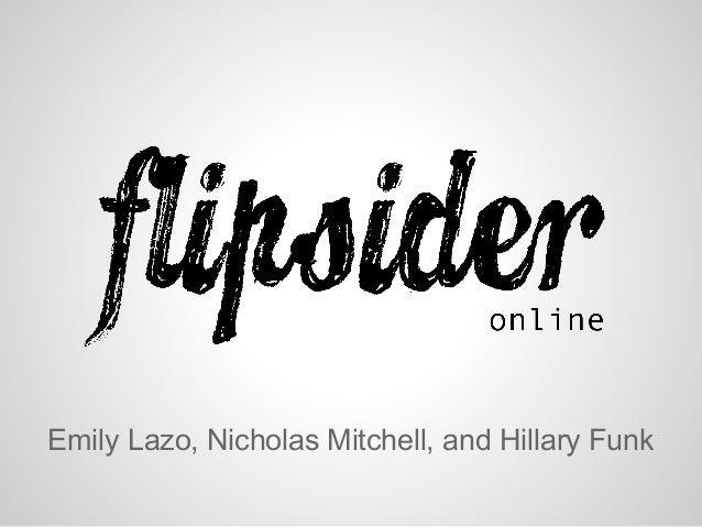 Emily Lazo, Nicholas Mitchell, and Hillary Funk