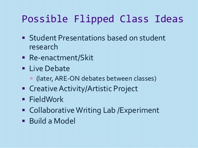 Classroom Skit Ideas : Flip that class