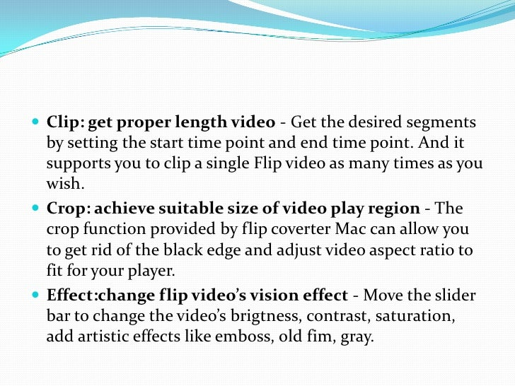 Clip: get proper length video - Get the desired segments by setting the start time point and end time point. And it suppor...