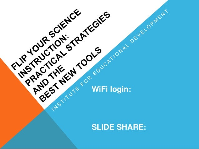 WiFi login: SLIDE SHARE: