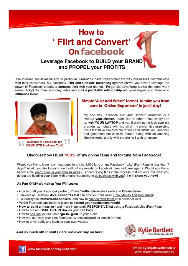 """"""" How toHow to ' Flirt and Convert'' Flirt and Convert' OnOn Leverage Facebook to BUILD your BRAND and PROPEL your PROFITS..."""