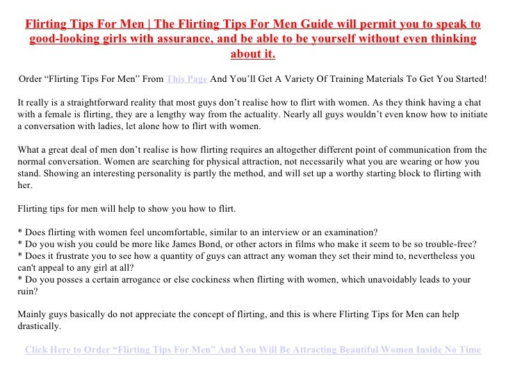 flirting tips for guys pdf Read on for 9 tips for decoding men's body language body-language flirting is complex and men and women often have very different ways of flirting through body.