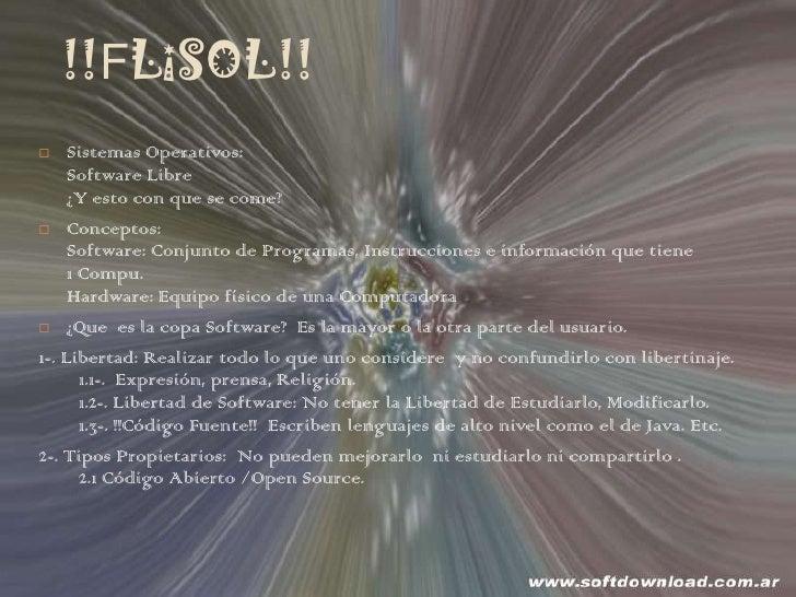 !!FLiSOL!!<br />Sistemas Operativos:                                                                                      ...