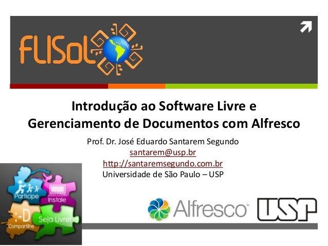  Web Semântica: conceitos, padrões e tecnologias. Prof. Dr. José Eduardo Santarem Segundo santarem@usp.br http://santarem...